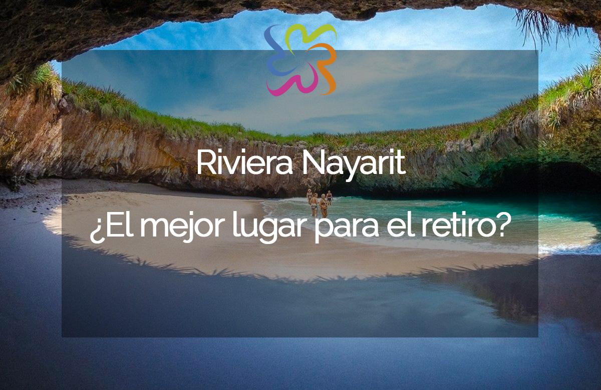 Riviera Nayarit ¿El mejor lugar para el retiro?